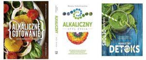 książki: alkaliczny styl życia, alkaliczny detoks, alkaliczne gotowanie