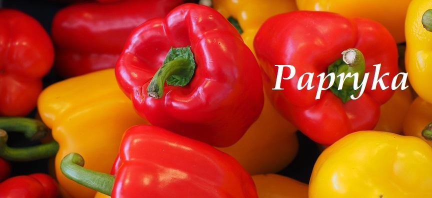 Papryka - 10 cennych właściwości